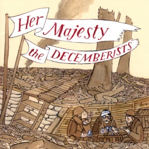 Her-Majesty-the-Decemberists